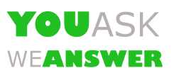 You Ask We Answer – don't hestitate to ask questions